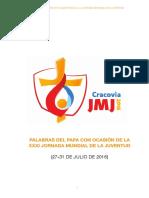 Textos - Palabras del Papa Francisco en la JMJ Cracovia 2016