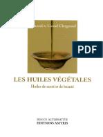 Chantal Clergeaud, Lionel Clergeaud-Les Huiles Végétales _ Huiles de Santé Et de Beauté (2003)