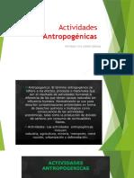 Actividades Antropogénicas 2.pptx