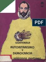 Guatemala Autoritarismo y Democracia