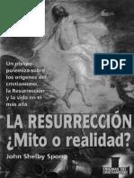 SHELBY SPONG, J., La Resurreccion. Mito o Realidad, Martinez-Roca, 1996