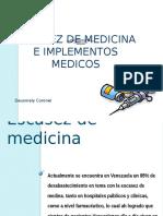 Escasez de Medicina