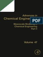 47. Mesoscale Modeling in Chemical Engineering Part II (2015)