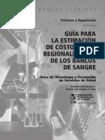 Guía Para La Estimacion de Costos de La Regionalizacion de Los Bancos de Sangre