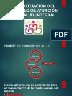 READECUACIÓN DEL MODELO DE ATENCIÓN EN SALUD INTEGRAL (1).pptx