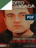 MALDITO SUDACA- Conversaciones Con Jorge González