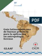 GLAAF & CICR. (2016). Guía Latinoamericana de Buenas Prácticas Para La Aplicación de La Antropología Forense