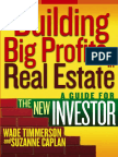 Building Big Profits in Real Estate, A Guide for the New Investor