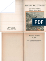 Carr, Edward Hallett - Los Exiliados Románticos -Bakunin, Herzen, Ogarev- Sarpe, 1985