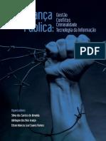 Livro 1 Segurança Pública Gestão Conflitos Criminalidade Tecnoliga Da Informação