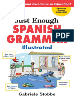Gabriele Stobbe Just Enough Spanish Grammar Illustrated 2007