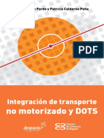 Integración de Transporte No Motorizado y DOTS