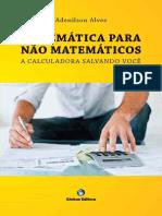 Matematica Para Nao Matematicos - Adenilson Bezerra