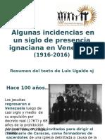 Incidencias 100 Años Presencia SJ en Venezuela - Resumen Texto Ugalde
