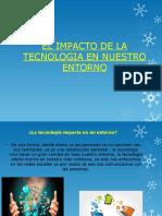 El Impacto de La Tecnologia en Nuestro Entorno Vero