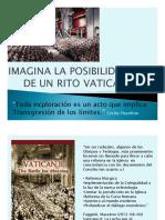 Imagina La Posibilidad de Un Rito Vaticano II