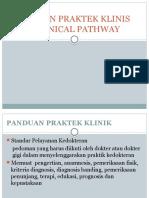 Panduan Praktek Klinis Dan Clinical Pathway