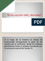 Evolución Del Sonido