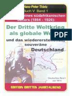 Thietz Hans-Peter_Der Dritte Weltkrieg Als Globale Wende_Visionen Von Nikolaas Van Rensburg_Buch V_Band 1_2009_147 S