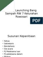Grand Launching Bang Sampah RW 7 Kelurahan Rowosari