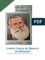 Lindos Casos de Bezerra de Menezes