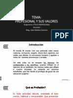 4 - La Ética Profesional y Valores 2016