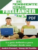 Se Independiente Como Freelancer en 30 Dias