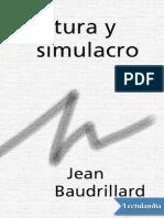 Cultura y Simulacro - Jean Baudrillard