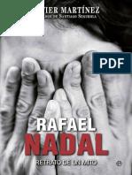 Rafael Nadal - Javier Martinez Hortiguela