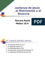 Mateo 19_9 La Enseñanza de Jesús sobre el Matrimonio y el Divorcio 3ª parte.ppt