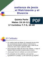 Mateo 19_10-12 La Enseñanza de Jesús Sobre El Matrimonio y El Divorcio 5ª Parte