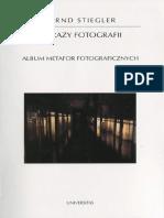 Stiegler Bernd Obrazy Fotografii Album Metafor Fotograficznych