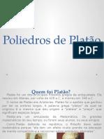 8º ano Poliedros de Platão.pptx