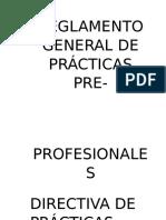 Reglamento General de Prácticas Pre