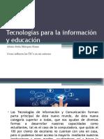 Tecnologías Para La Información y Educación