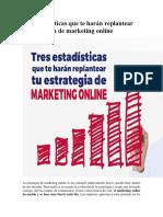 Tres Estadísticas Que Te Harán Replantear Tu Estrategia de Marketing Onlineue Te Harán Replantear Tu Estrategia de Marketing Online