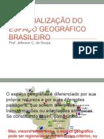 Regionalizacao_do_espaco_geografico_brasileiro.ppt