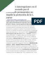 Las Breves Interrupciones en El Servicio Prestado Por El Contratado Permanentes No Impide La Protección de La L