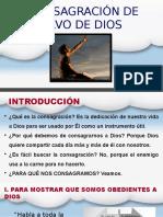 LACONSAGRACION DE UN SIERVO DE DIOS.pptx