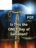 Is this the only day of salvation?