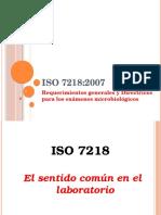 Requerimientos generales y Directrices para los exámenes microbiológicos