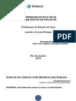Fichamento Estratégia Empresarial - Pós Graduação Gestão de Projetos EAD Estácio - Leandro Robady