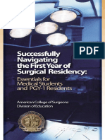 SUCCEESSFULLY  navigating the first year of surgical residency