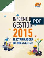 Informe de Gestion Electrohuila 2015