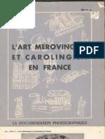 L'art mérovingien et Carolingien en FRANCE