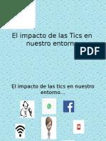El Impacto de Las Tics en Nuestro Entorno FVG