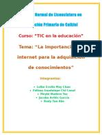 EQ_LA IMPORTANCIA DE LA INTERNET EN LA ADQUISISION DE CONOCIMIENTOS (Tun Ake Rudy) (1).docx