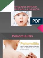 Enfermedades Inmuno Prevenibles en La Infancia