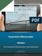 Unidad 1. Las Ecuaciones Diferenciales Primer Orden y Sus Soluciones