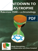 Countdown to Catastrophe Palestine 1948 a Daily Chronology Hugh Humphries